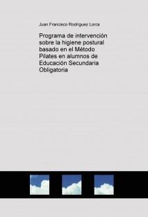 Programa de intervención sobre la higiene postural basado en el Método Pilates en alumnos de Educación Secundaria Obligatoria