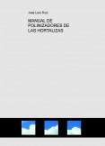 MANUAL DE POLINIZADORES DE LAS HORTALIZAS