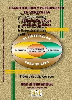 PLANIFICACIÓN Y PRESUPUESTO EN VENEZUELA. Influencias en las políticas públicas