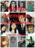 Minhas Memórias - Obras Reunidas