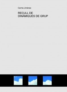 RECULL DE DINÀMIQUES DE GRUP