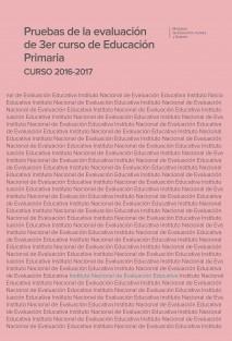Pruebas de la evaluación de 3er curso de educación primaria. Curso 2016-2017
