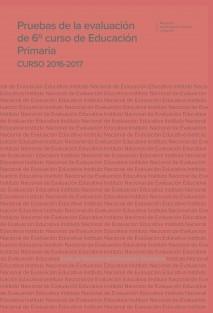 Pruebas de la evaluación de 6º curso de educación primaria. Curso 2016-2017
