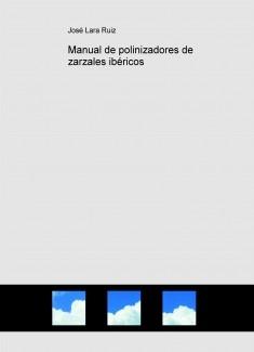 Manual de polinizadores de zarzales ibéricos