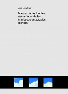 Manual de las fuentes nectaríferas de las mariposas de zarzales ibéricos