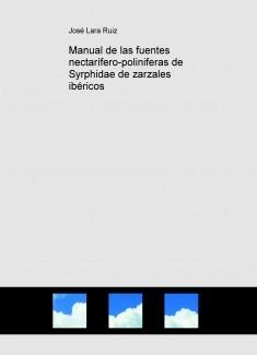 Manual de las fuentes nectarífero-poliniferas de Syrphidae de zarzales ibéricos