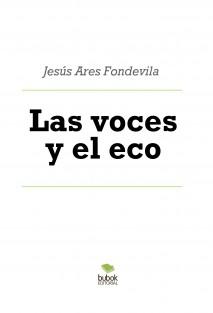 Las voces y el eco