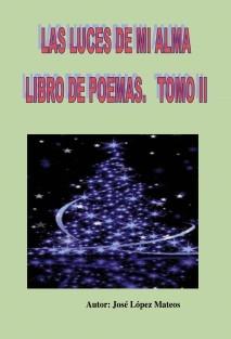Las luces de mi alma (Tomo II)