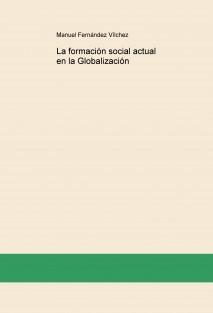 La formación social actual en la Globalización