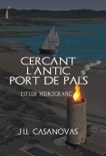 CERCANT L'ANTIC PORT DE PALS