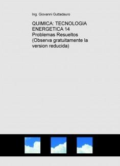 QUIMICA: TECNOLOGIA ENERGETICA (14 Problemas Resueltos) (Descarga gratuitamente la version reducida)