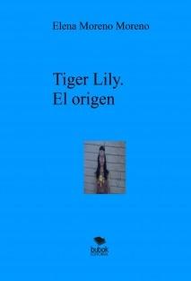 Tiger Lily. El origen