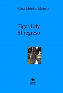 Tiger Lily. El regreso