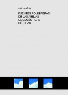 FUENTES POLINÍFERAS DE LAS ABEJAS OLIGOLÉCTICAS IBÉRICAS