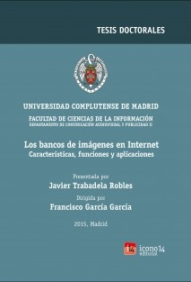 Los bancos de imágenes en Internet. Características, funciones y aplicaciones