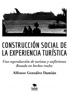 Construcción social de la experiencia turística