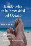 Izando velas en la inmensidad del Océano - El Cielo a tus pies 4