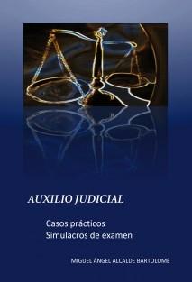 Auxilio judicial. Casos prácticos - Simulacros examen