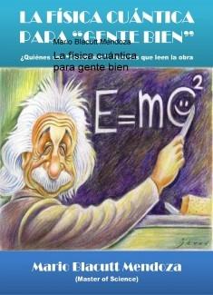 La física cuántica para gente bien