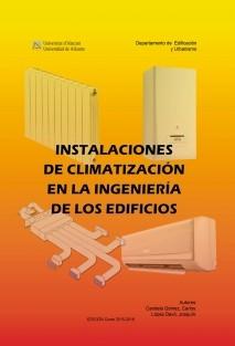 INSTALACIONES DE CLIMATIZACIÓN PARA LA INGENIERÍA DE LOS EDIFICIOS
