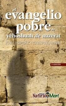 EL EVANGELIO POBRE DE YEHOSHUAH DE NAZERAT