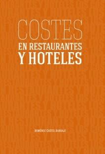 Costes en Restaurantes y Hoteles