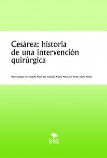 Cesárea: historia de una intervención quirúrgica