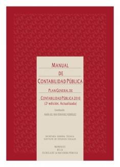 MANUAL DE CONTABILIDAD PÚBLICA. PLAN GENERAL DE CONTABILIDAD PÚBLICA 2010. 2ª ED. ACTUALIZADA