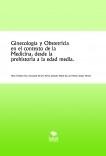 Ginecología y Obstetricia en el contexto de la Medicina, desde la prehistoria a la edad media.