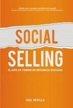 Libro Social Selling. El arte de vender en entornos sociales, autor Neil Revilla