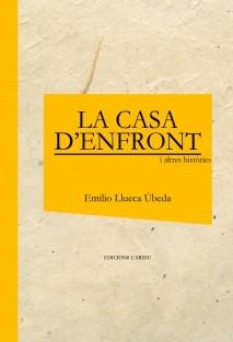 LA CASA D'ENFRONT (i altres històries)
