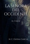 La Señora del Occidente