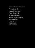 Principio de Incertidumbre y Espejismo de Separación de Masa. Aplicación a la Materia Oscura y Barionica.
