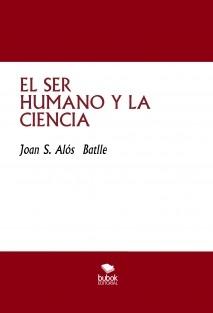 EL SER HUMANO Y LA CIENCIA