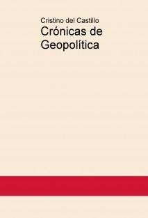 Crónicas de Geopolítica