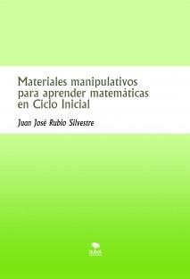 Materiales manipulativos para aprender matemáticas en Ciclo Inicial