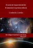 El conte de l'espurneta del Sol - Segona part - El naixement i la primera infància