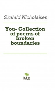 You- Collection of poems of broken boundaries