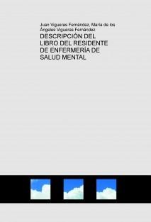 DESCRIPCIÓN DEL LIBRO DEL RESIDENTE DE ENFERMERÍA DE SALUD MENTAL