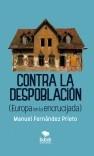 Contra la despoblación (Europa en la encrucijada)