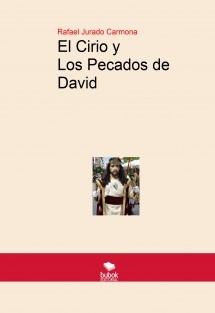 El Cirio y Los Pecados de David