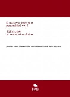 El trastorno límite de la personalidad, vol. I: Delimitación y características clínicas.