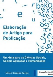Elaboração de Artigo para Publicação – Um Guia para Ciências Sociais, Sociais Aplicadas e Humanidades