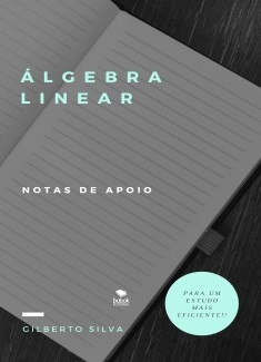 Sebenta de apoio a Álgebra Linear