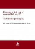El trastorno límite de la personalidad, vol. IV: Tratamiento psicológico.