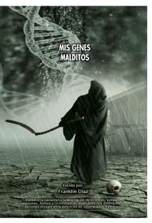 Mis Genes Malditos (Libro primero)