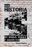 UNA HISTORIA DE NIÑAS, RIÑAS Y MUERTOS