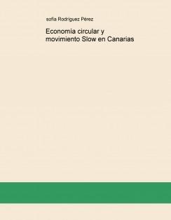 Economía circular y movimiento Slow en Canarias