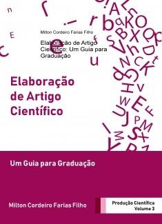 Elaboração de Artigo Científico: Um Guia para Graduação