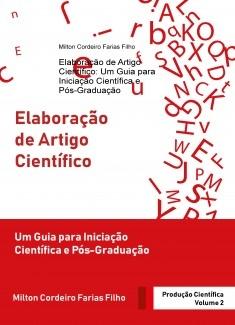 Elaboração de Artigo Científico: Um Guia para Iniciação Científica e Pós-Graduação